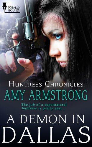 A Demon in Dallas by Amy Armstrong