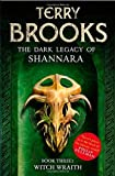 By Terry Brooks - Witch Wraith: Book 3 of The Dark Legacy of Shannara Terry Brooks