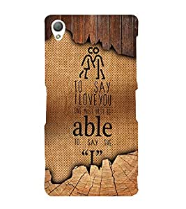 I Love you Quote 3D Hard Polycarbonate Designer Back Case Cover for Sony Xperia Z3 :: Sony Xperia Z3 D6653 D6603