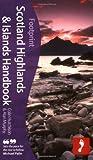 Scotland Highlands & Islands Handbook, 4th: Travel Gui...