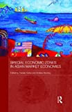 img - for Special Economic Zones in Asian Market Economies (Routledge Studies in the Growth Economies of Asia) book / textbook / text book