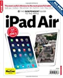 Apple iPad Air Independent Guide: Written by MacUser, 2013 Edition, Publisher: Dennis Publishing Ltd [Paperback]