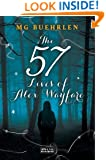 The 57 Lives of Alex Wayfare (Alex Wayfare Series)