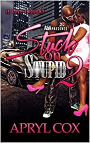 Stuck On Stupid 2: Is Love Enough?