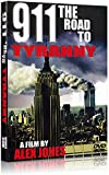 9/11 The Road to Tyranny by Alex Jones
