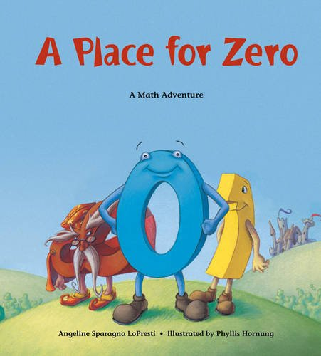 A Place for Zero: A Math Adventure (Charlesbridge Math Adventures (Paperback))