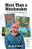 img - for More Than a Watchmaker book / textbook / text book