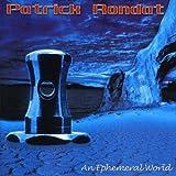 Ephemeral World by RONDAT,PATRICK (2006-11-20)