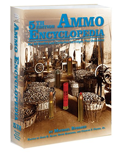 Ammo Encyclopedia; 5th Edition