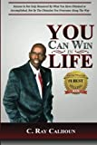 img - for You Can Win In Life: The Power To Win Comes From Within book / textbook / text book