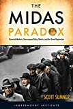 img - for The Midas Paradox: Financial Markets, Government Policy Shocks, and the Great Depression book / textbook / text book