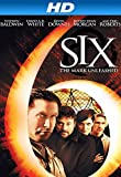 Six: The Mark Unleashed [HD]