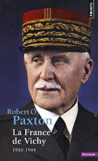 La France de Vichy : 1940-1944, Paxton, Robert Owen