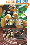 Cocoa Production and Processing Techn...