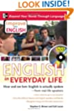 Improve Your English: English in Everyday Life (DVD w/ Book): Hear and see how English is actually spoken--from real-life speakers