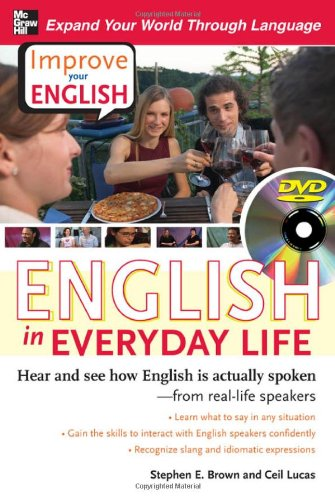 Improve Your English: English in Everyday Life (DVD w/ Book): Hear and see how English is actually spoken from real-life speakers