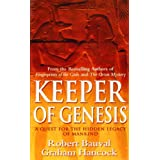 Keeper of Genesis: A Quest for the Hidden Legacy of Mankind ~ Robert Bauval