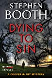 img - for Dying to Sin: A Cooper & Fry Mystery (Cooper & Fry Mysteries) book / textbook / text book