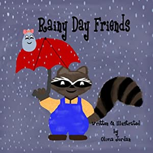 Rainy Day Friends | [Olivia Jordan]