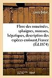 Flore des muscinées, sphaignes, mousses, hépatiques d'occasion  Livré partout en France