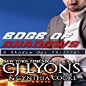 Edge of Shadows: Shadow Ops, Book 3 (       UNABRIDGED) by CJ Lyons, Cynthia Cooke Narrated by Joe Jung