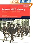 Edexcel GCE History: Britain and Irel...