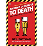 Amusing Ourselves to Death (0136006469) by Postman, Neil
