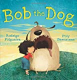 Bob the Dog (Meadowside PIC Books)