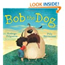 Bob the Dog (Meadowside PIC Books)