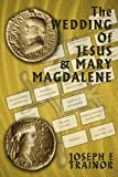 img - for The Wedding of Jesus and Mary Magdalene book / textbook / text book