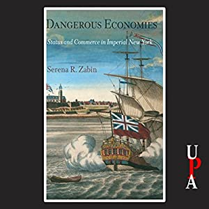 Dangerous Economies Audiobook