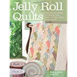 "Jelly Roll Quilts: The Perfect Guide to Making the Most of the Latest Strip Rollsvon ""Pam Lintott"""