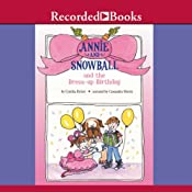 Annie and Snowball and the Dress-up Birthday | Cynthia Rylant