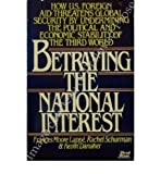 Betraying the National Interest (0802130275) by Frances Moore Lappé