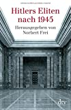 img - for Hitlers Eliten Nach 1945 (German Edition) book / textbook / text book
