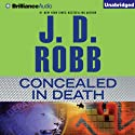Concealed in Death: In Death Series, Book 38 (       UNABRIDGED) by J. D. Robb Narrated by Susan Ericksen