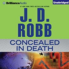 Concealed in Death: In Death Series, Book 38 Audiobook by J. D. Robb Narrated by Susan Ericksen