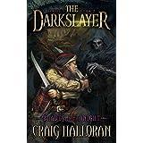 The Darkslayer: Blades in the Night (Book 2 of 6) ~ Craig Halloran