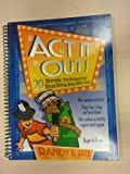 img - for ACT It Out!: 20 Terrific Techniques for Teaching Any Bible Story (Teacher Training Series) book / textbook / text book