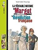 La Véritable Histoire De Margot, Petite Lingère Pendant La Révolution Française...