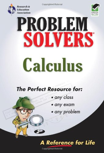Calculus Problem Solver (REA) (Problem Solvers Solution Guides)