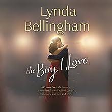 The Boy I Love (       UNABRIDGED) by Lynda Bellingham Narrated by Sue Holderness