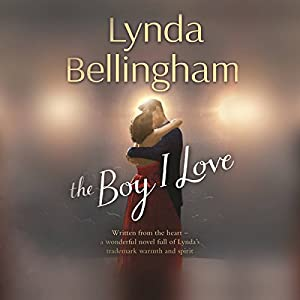 The Boy I Love Audiobook by Lynda Bellingham Narrated by Sue Holderness