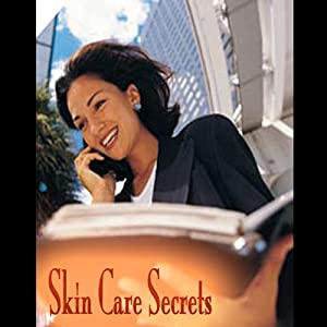 Skin Care Secrets Audiobook
