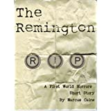 The Remington: A First World Horrors Short Story