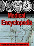 Medical Encyclopedia - the World's Biggest Medical Encyclopedia for Mobile Devices. 150,000 Articles. (Mobi Medical)