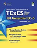 img - for Texas TExES Generalist EC-6 (191) (TExES Teacher Certification Test Prep) (Edition First) by Rosado Ed.D., Dr. Luis A. [Paperback(2010  ] book / textbook / text book