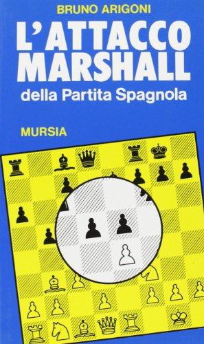 L'attacco Marshall della partita spagnola