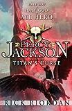 Rick Riordan Percy Jackson and the Titan's Curse by Riordan, Rick (2008)