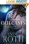 Damage Report (Immortal Outcasts Seri...